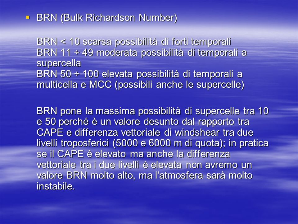 BRN (Bulk Richardson Number)