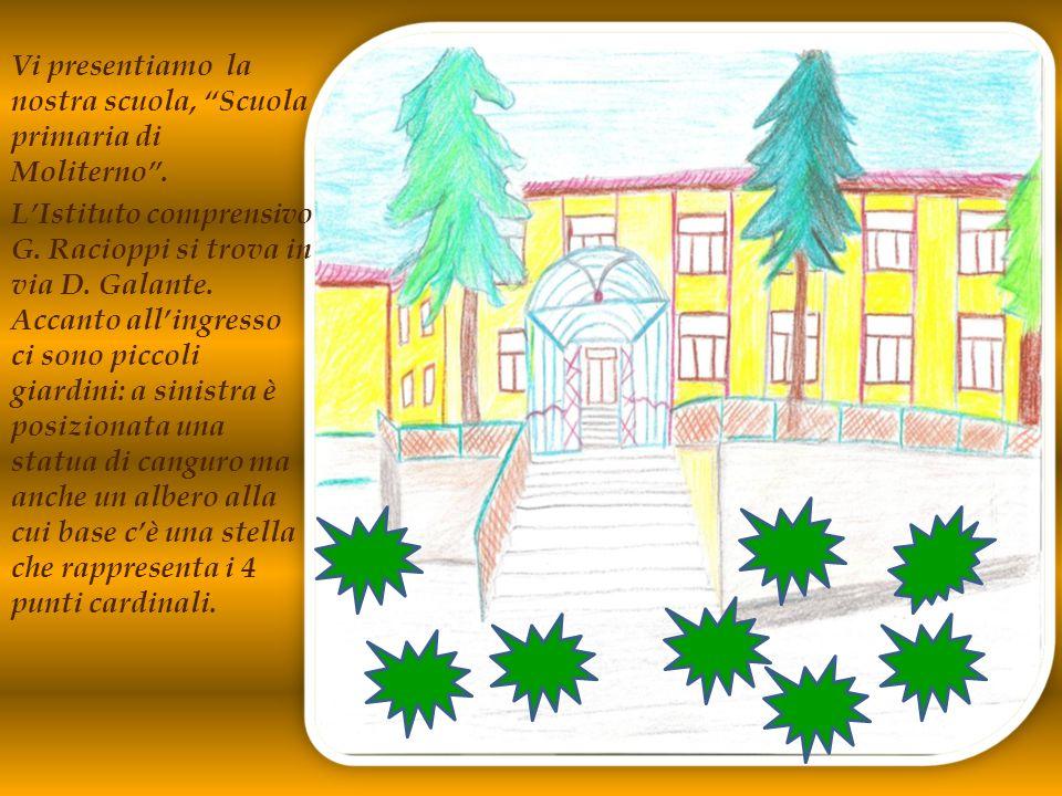 Vi presentiamo la nostra scuola, Scuola primaria di Moliterno .