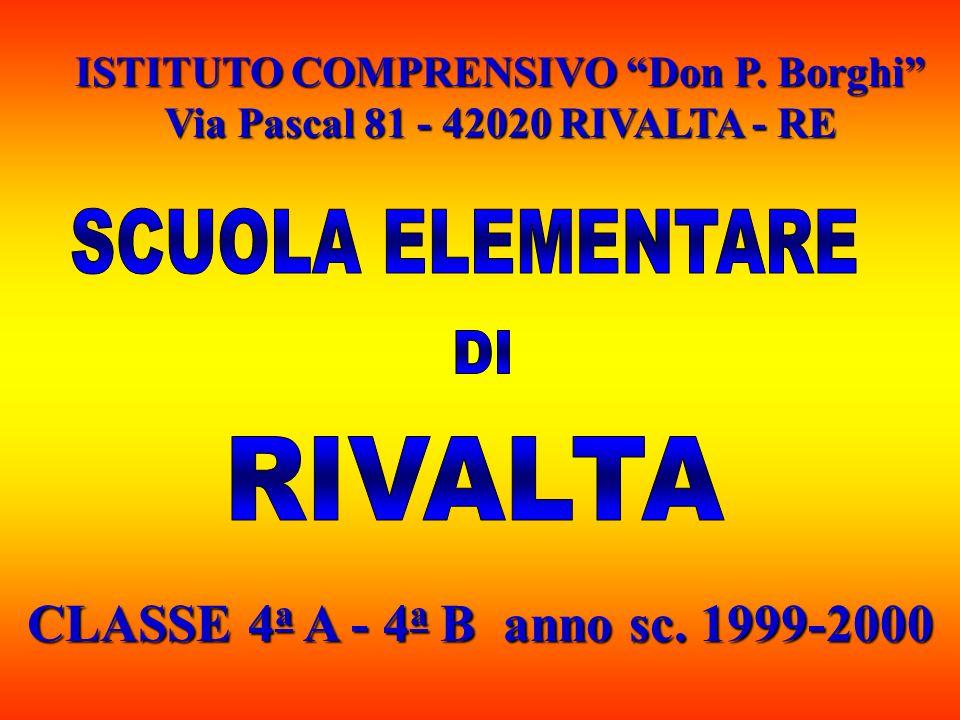 CLASSE 4a A - 4a B anno sc. 1999-2000 SCUOLA ELEMENTARE DI RIVALTA