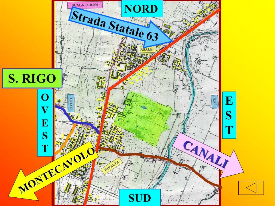 NORD Strada Statale 63 S. RIGO OVEST EST CANALI MONTECAVOLO SUD