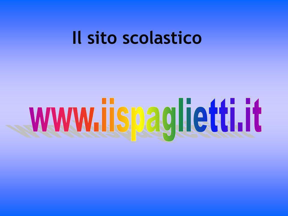 Il sito scolastico www.iispaglietti.it