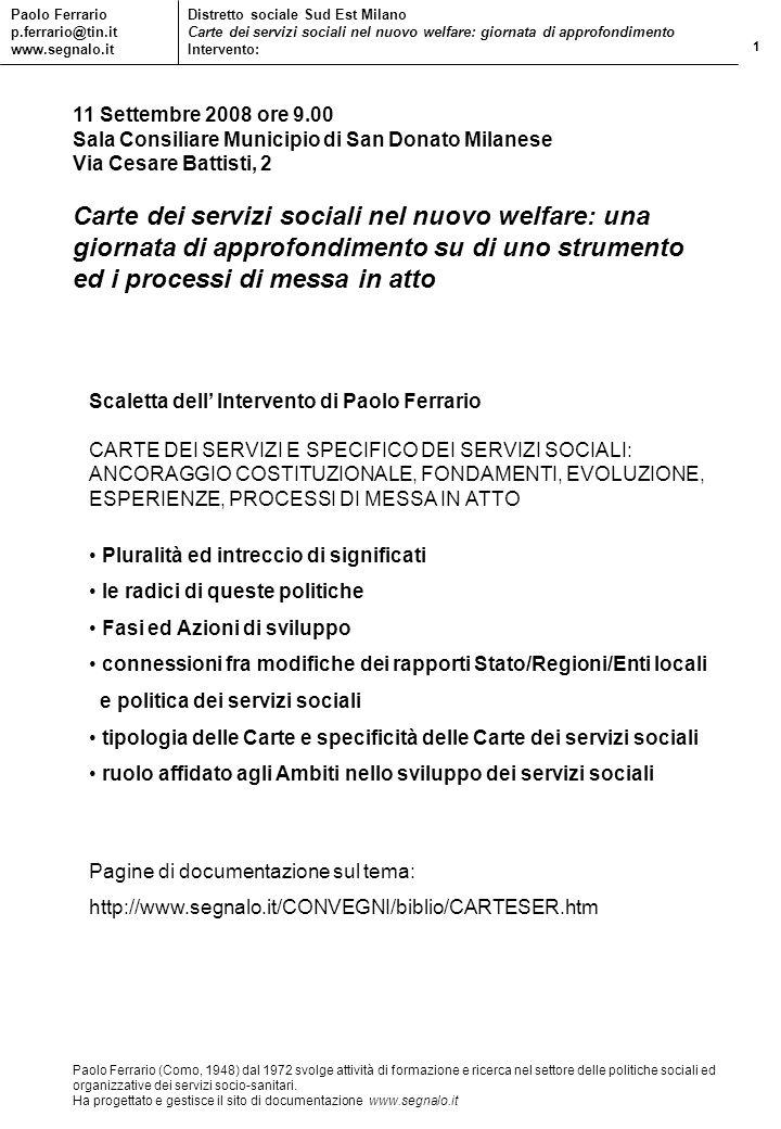 11 Settembre 2008 ore 9.00 Sala Consiliare Municipio di San Donato Milanese. Via Cesare Battisti, 2.