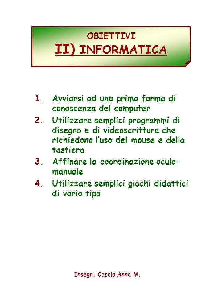 OBIETTIVI II) INFORMATICA