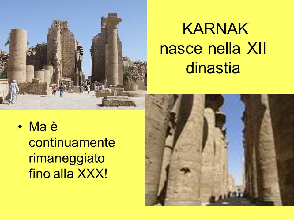 KARNAK nasce nella XII dinastia