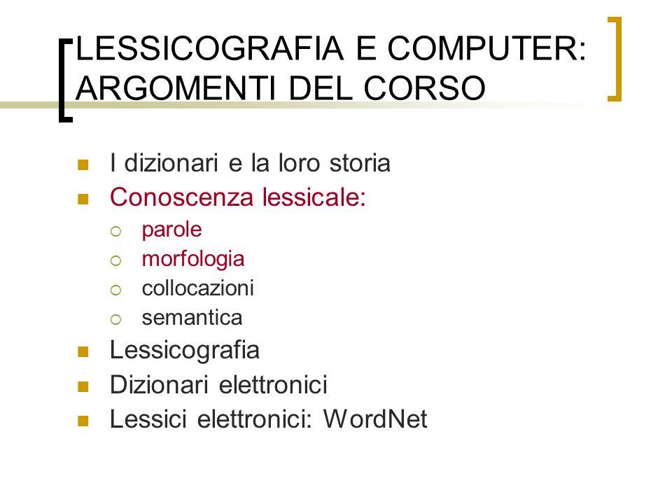 LESSICOGRAFIA E COMPUTER: ARGOMENTI DEL CORSO