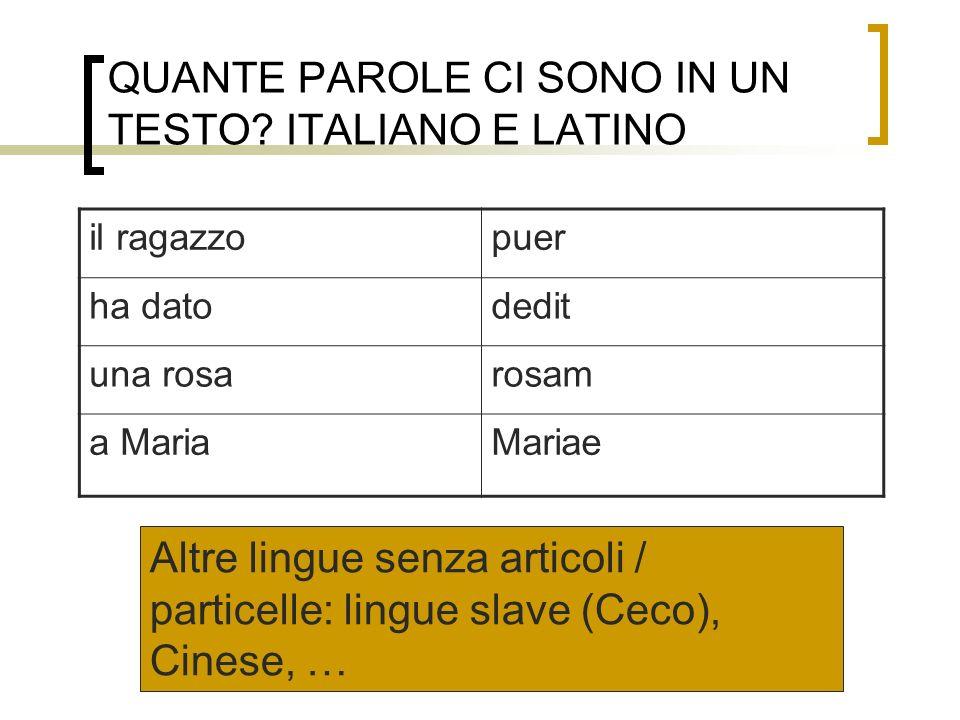 QUANTE PAROLE CI SONO IN UN TESTO ITALIANO E LATINO