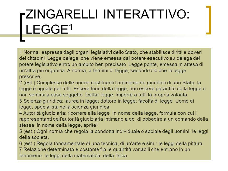 ZINGARELLI INTERATTIVO: LEGGE1