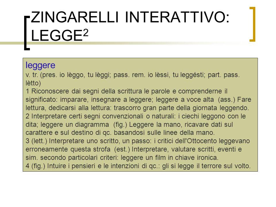 ZINGARELLI INTERATTIVO: LEGGE2