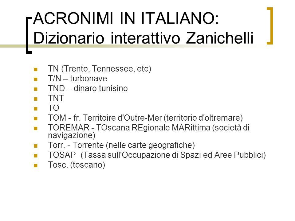 ACRONIMI IN ITALIANO: Dizionario interattivo Zanichelli