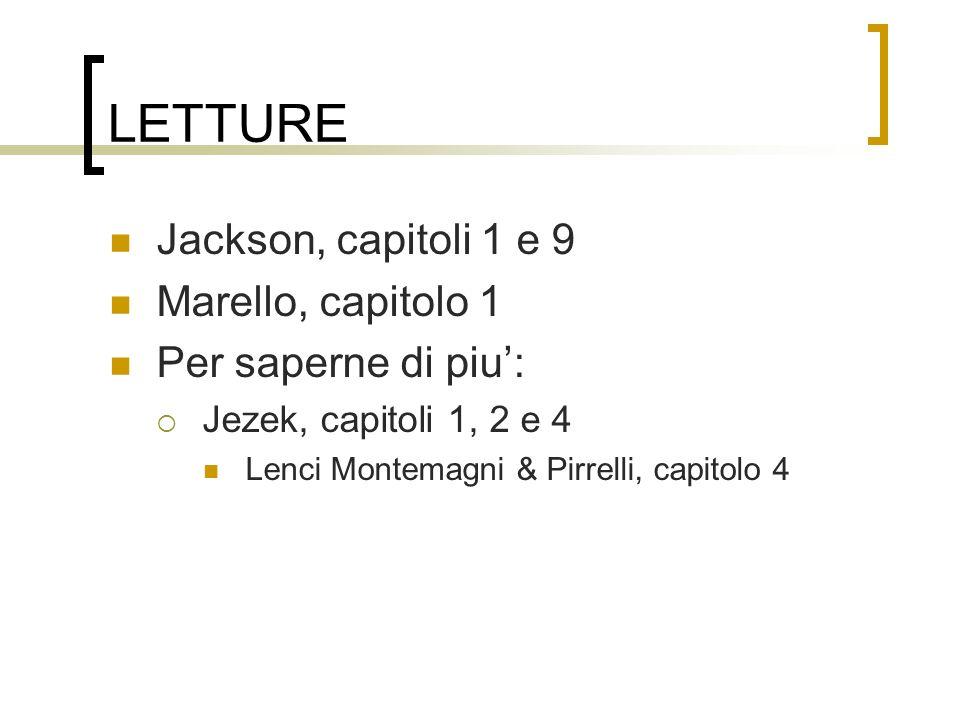 LETTURE Jackson, capitoli 1 e 9 Marello, capitolo 1