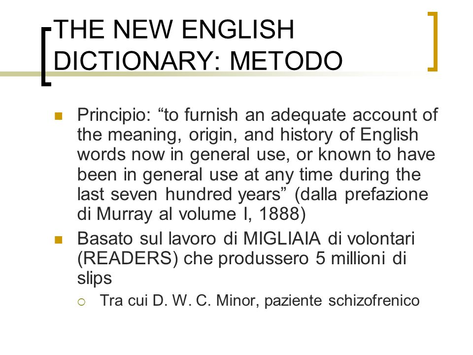 THE NEW ENGLISH DICTIONARY: METODO
