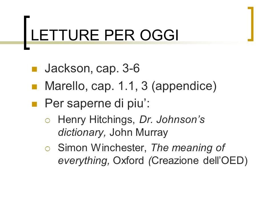 LETTURE PER OGGI Jackson, cap. 3-6 Marello, cap. 1.1, 3 (appendice)