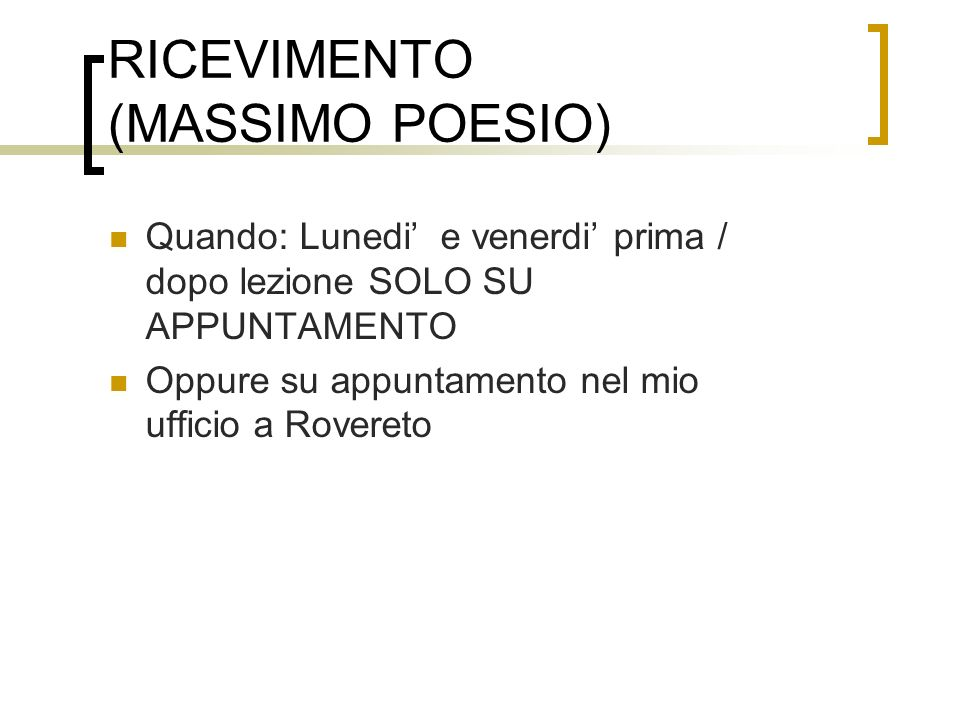RICEVIMENTO (MASSIMO POESIO)