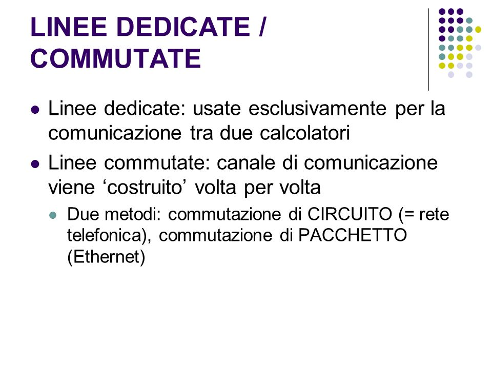 LINEE DEDICATE / COMMUTATE