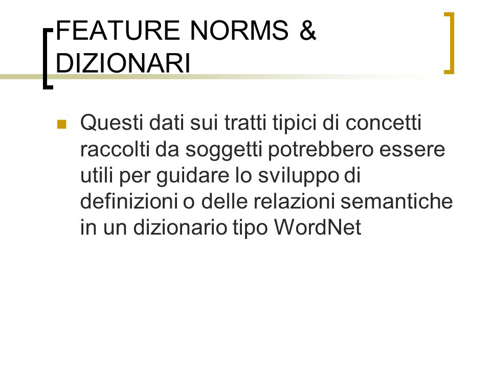 FEATURE NORMS & DIZIONARI