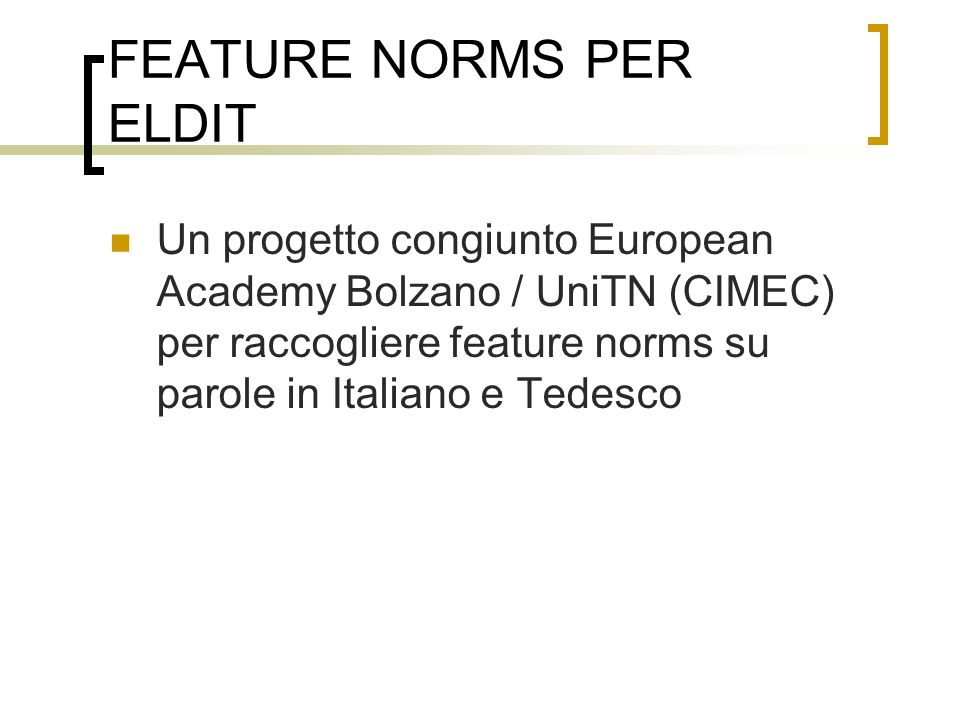 FEATURE NORMS PER ELDIT