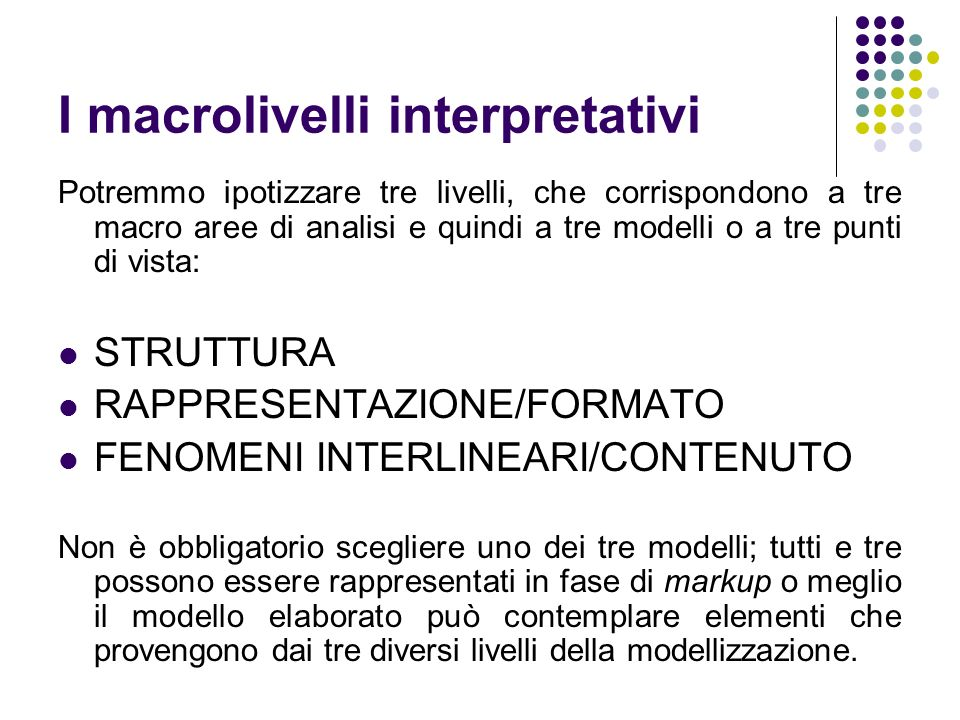 I macrolivelli interpretativi