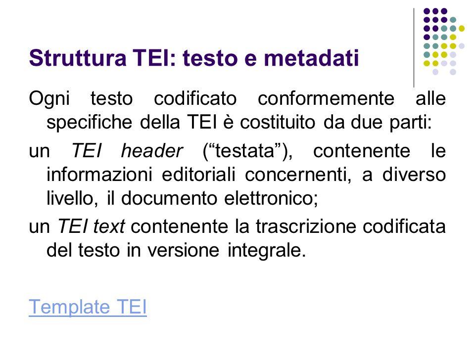 Struttura TEI: testo e metadati