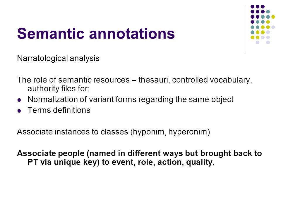 Semantic annotations Narratological analysis