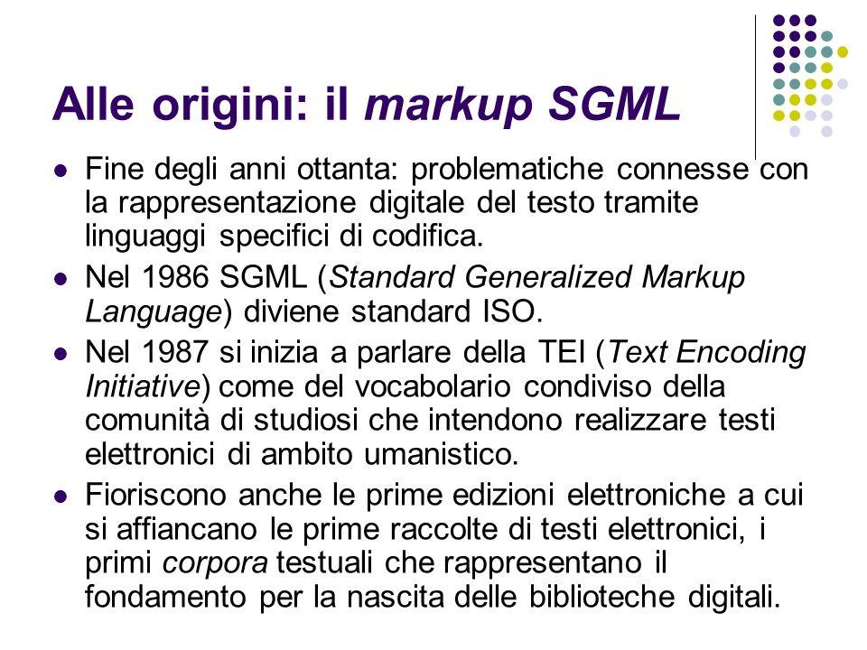 Alle origini: il markup SGML