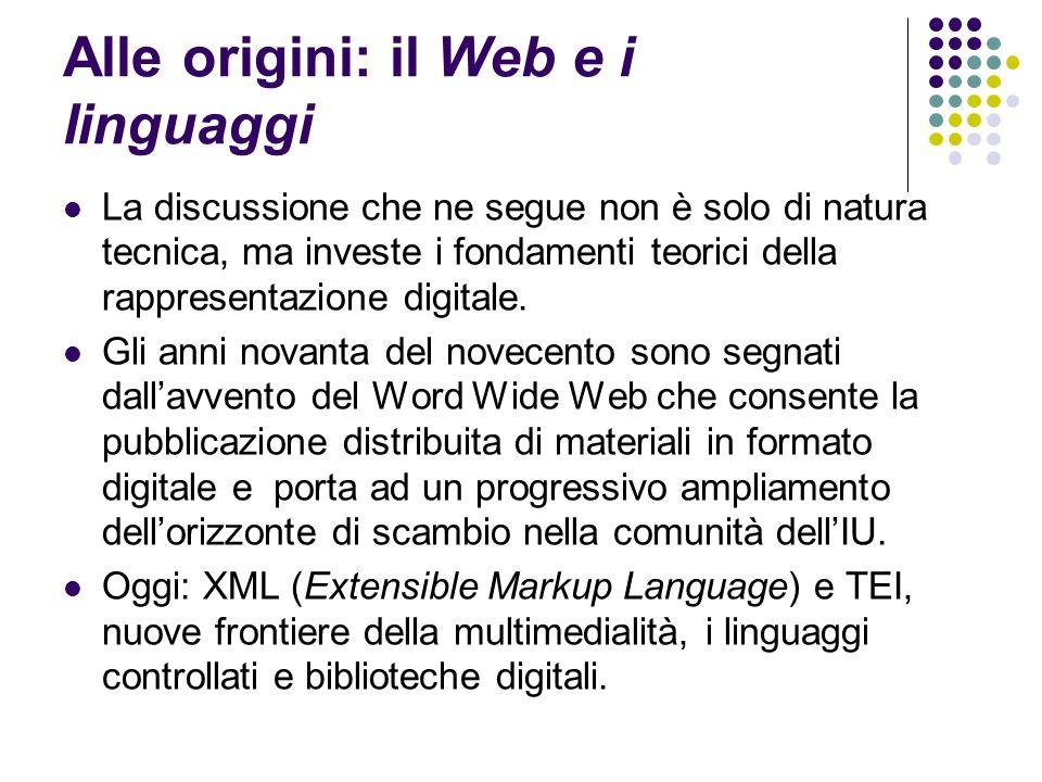 Alle origini: il Web e i linguaggi