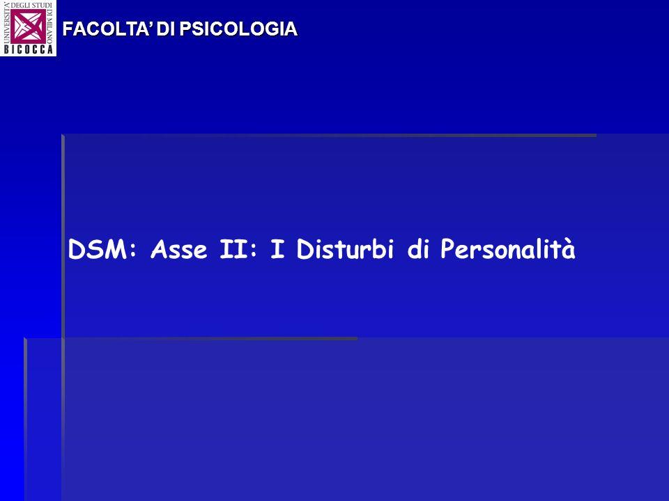 DSM: Asse II: I Disturbi di Personalità
