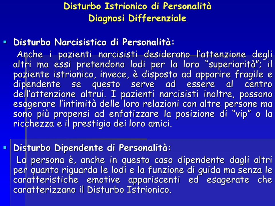 Disturbo Istrionico di Personalità Diagnosi Differenziale