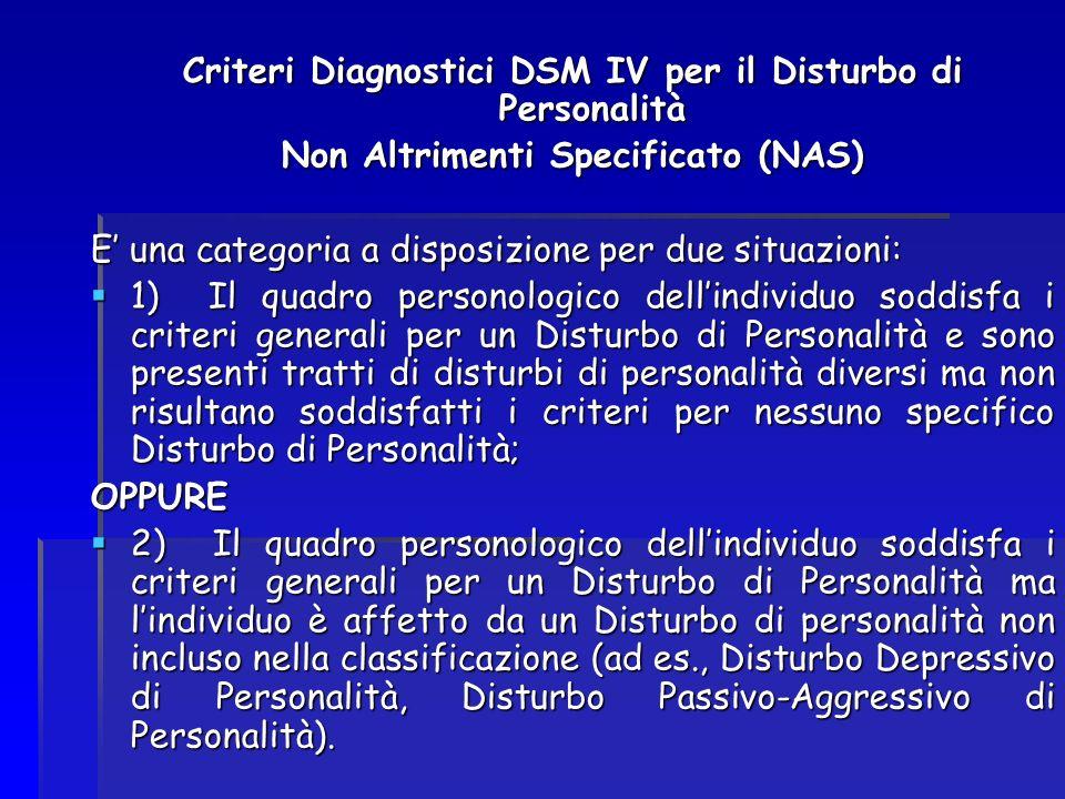 Criteri Diagnostici DSM IV per il Disturbo di Personalità