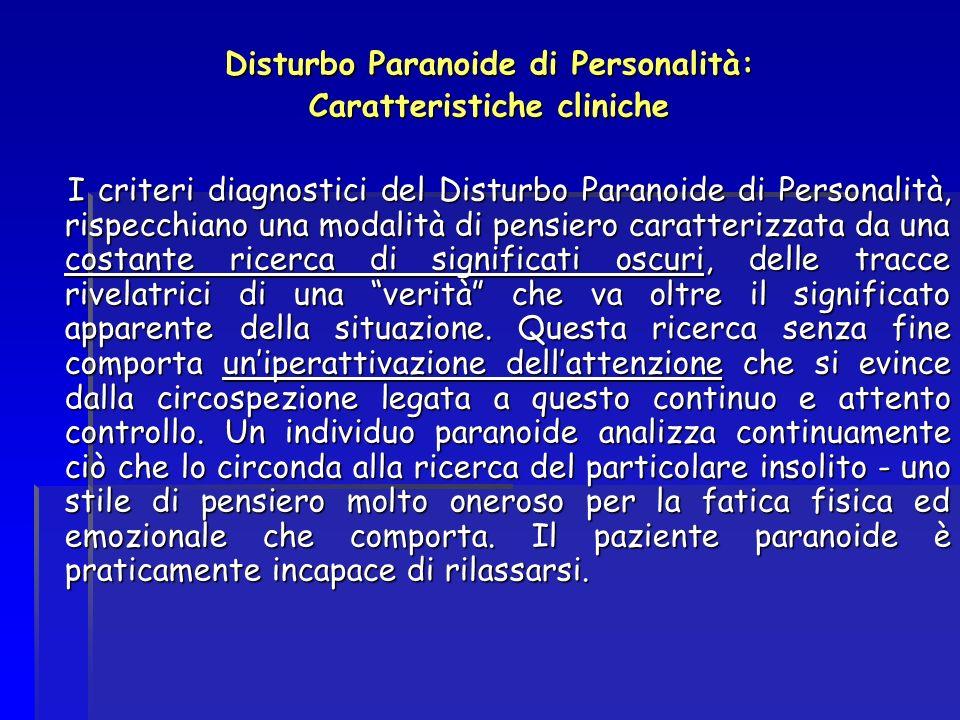 Disturbo Paranoide di Personalità: Caratteristiche cliniche