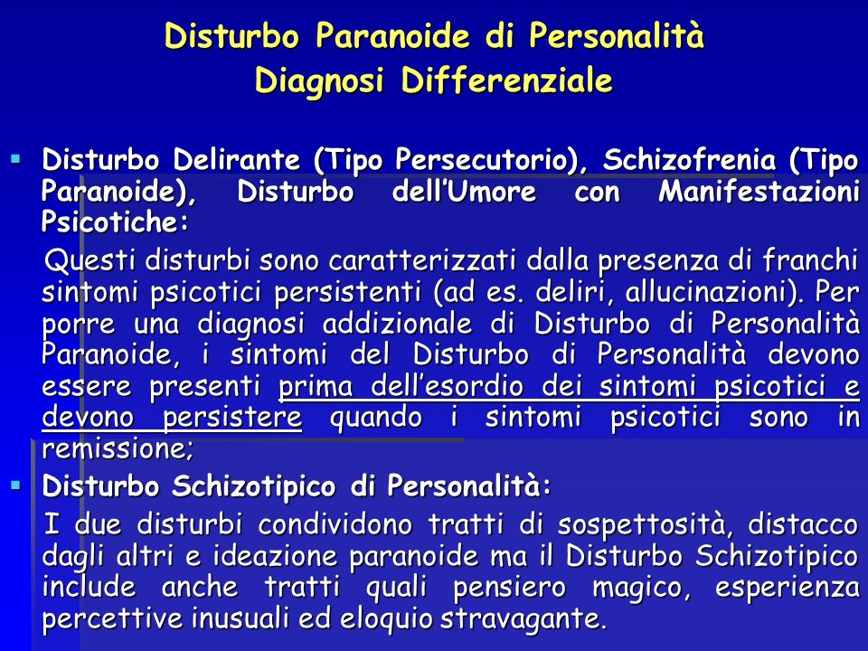 Disturbo Paranoide di Personalità Diagnosi Differenziale