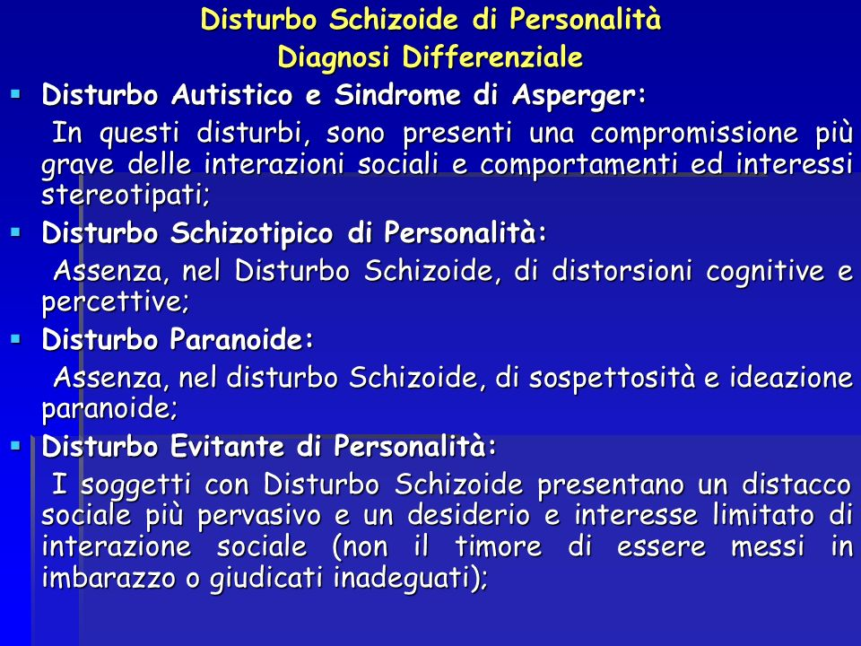 Disturbo Schizoide di Personalità Diagnosi Differenziale