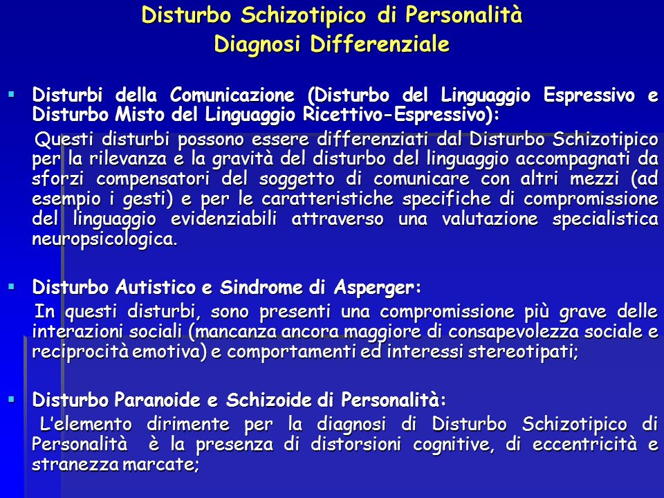 Disturbo Schizotipico di Personalità Diagnosi Differenziale