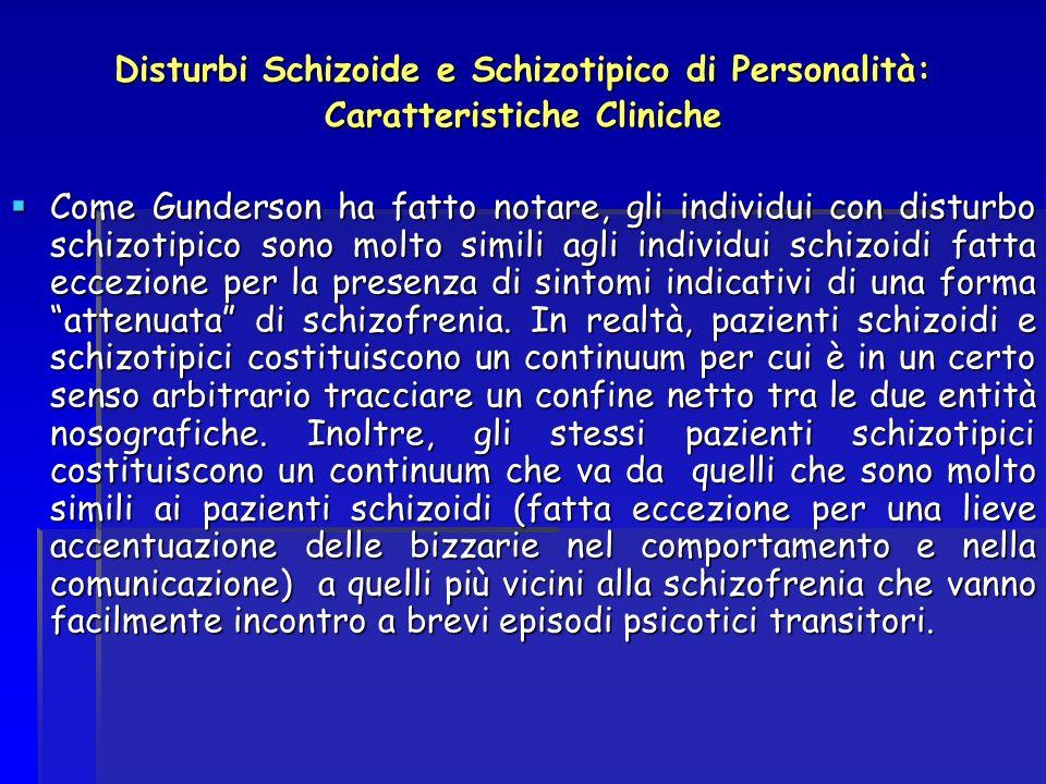 Disturbi Schizoide e Schizotipico di Personalità: