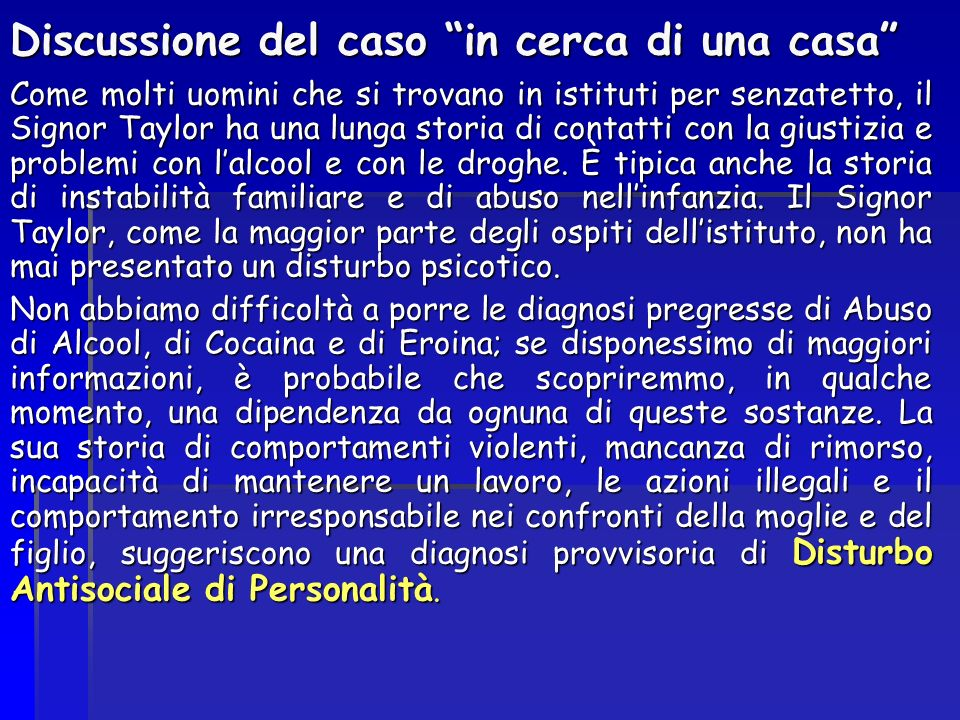 Discussione del caso in cerca di una casa