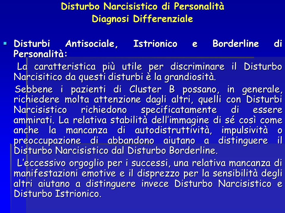 Disturbo Narcisistico di Personalità Diagnosi Differenziale