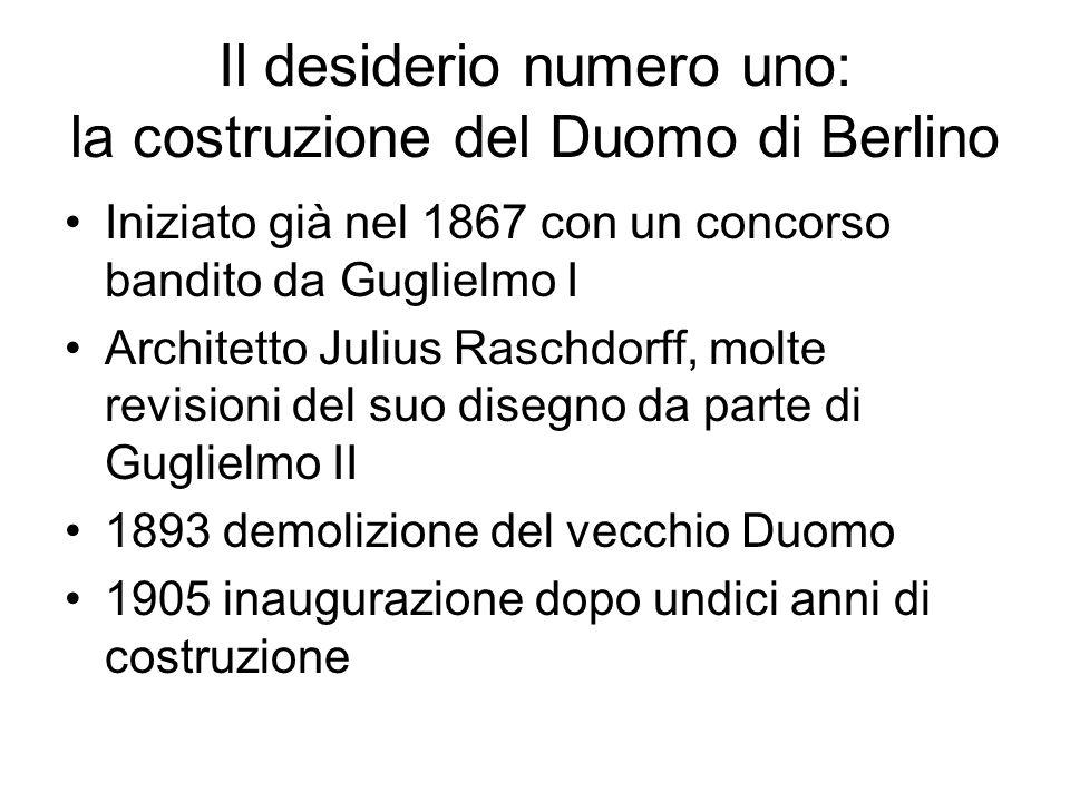 Il desiderio numero uno: la costruzione del Duomo di Berlino