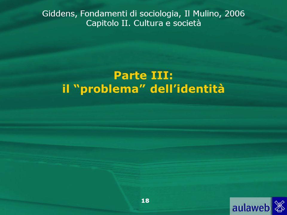 Parte III: il problema dell'identità