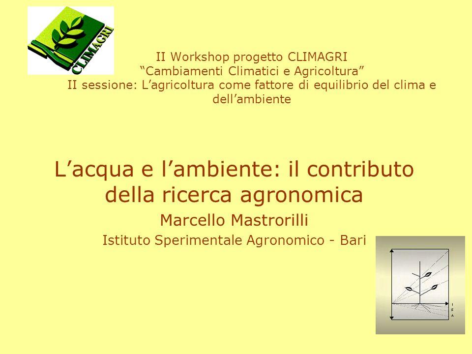 L'acqua e l'ambiente: il contributo della ricerca agronomica