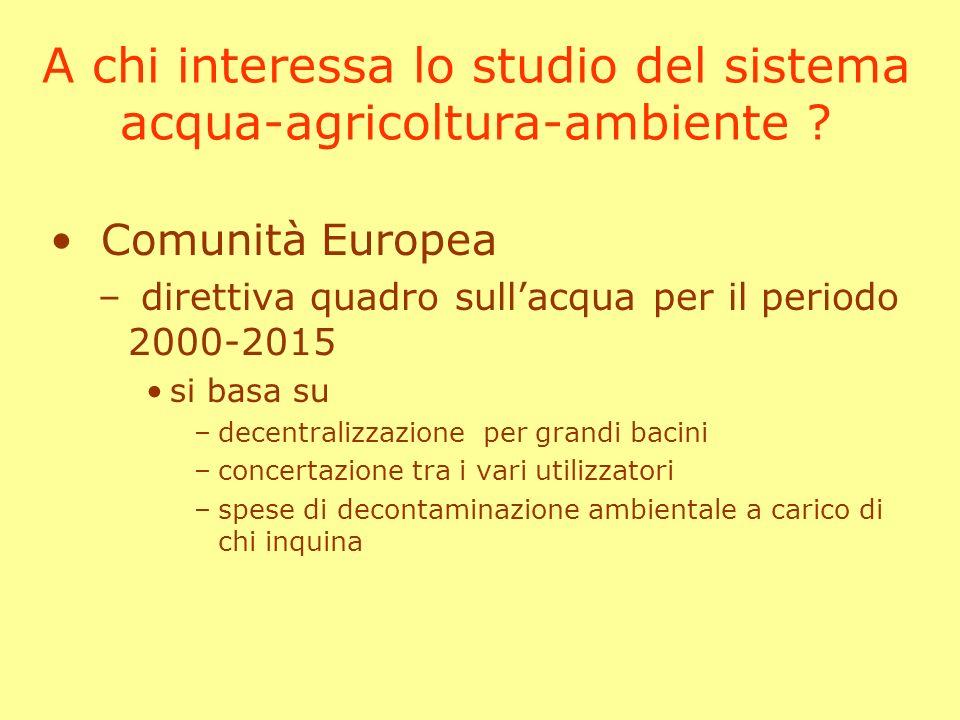A chi interessa lo studio del sistema acqua-agricoltura-ambiente