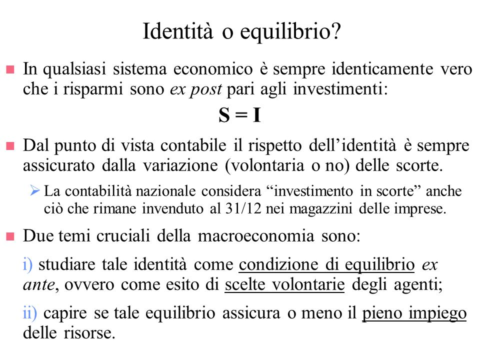 Identità o equilibrio S = I