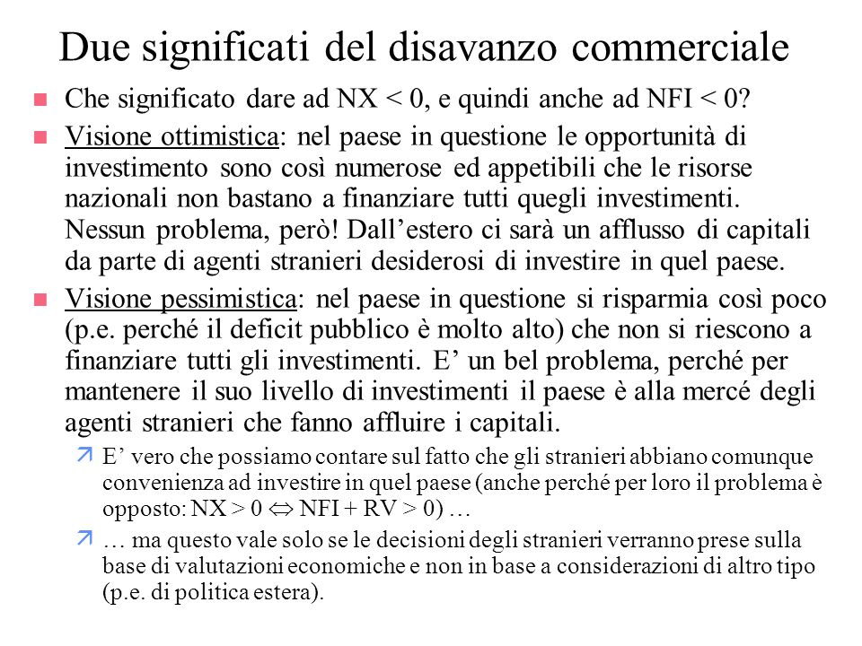 Due significati del disavanzo commerciale