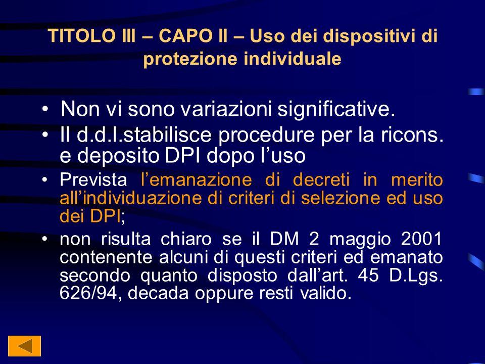 TITOLO III – CAPO II – Uso dei dispositivi di protezione individuale