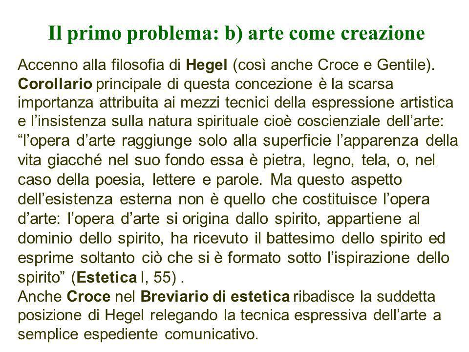 Il primo problema: b) arte come creazione