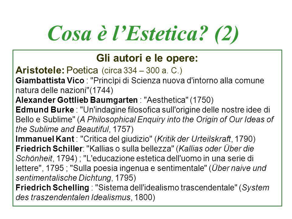 Cosa è l'Estetica (2) Gli autori e le opere: