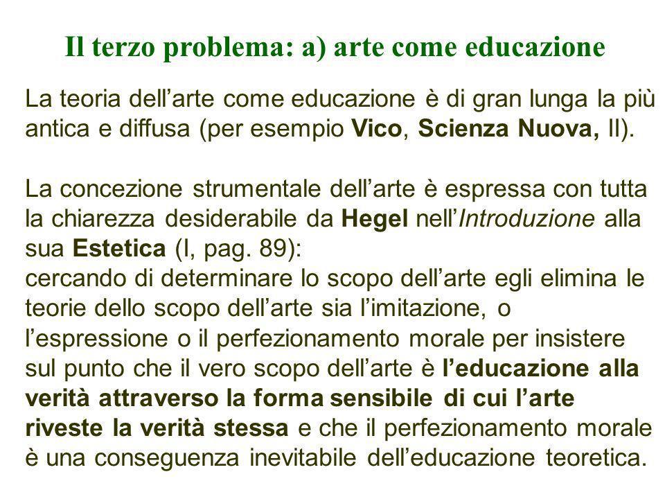 Il terzo problema: a) arte come educazione