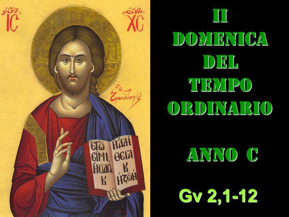 II DOMENICA DEL TEMPO ORDINARIO ANNO C