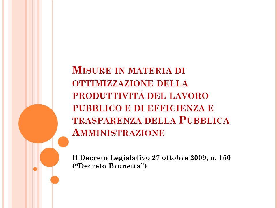 Il Decreto Legislativo 27 ottobre 2009, n. 150 ( Decreto Brunetta )