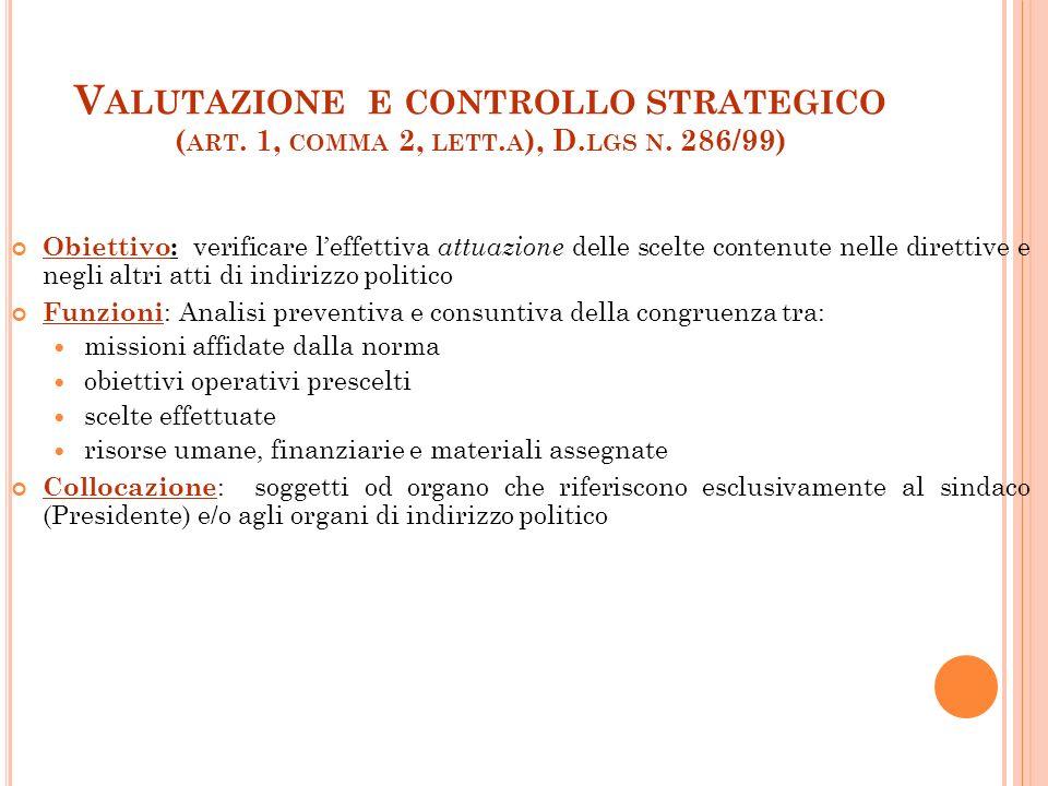 Valutazione e controllo strategico (art. 1, comma 2, lett.a), D.lgs n. 286/99)