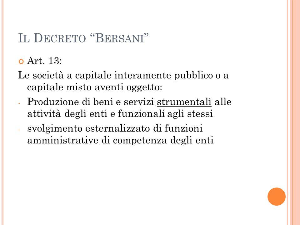 Il Decreto Bersani Art. 13: