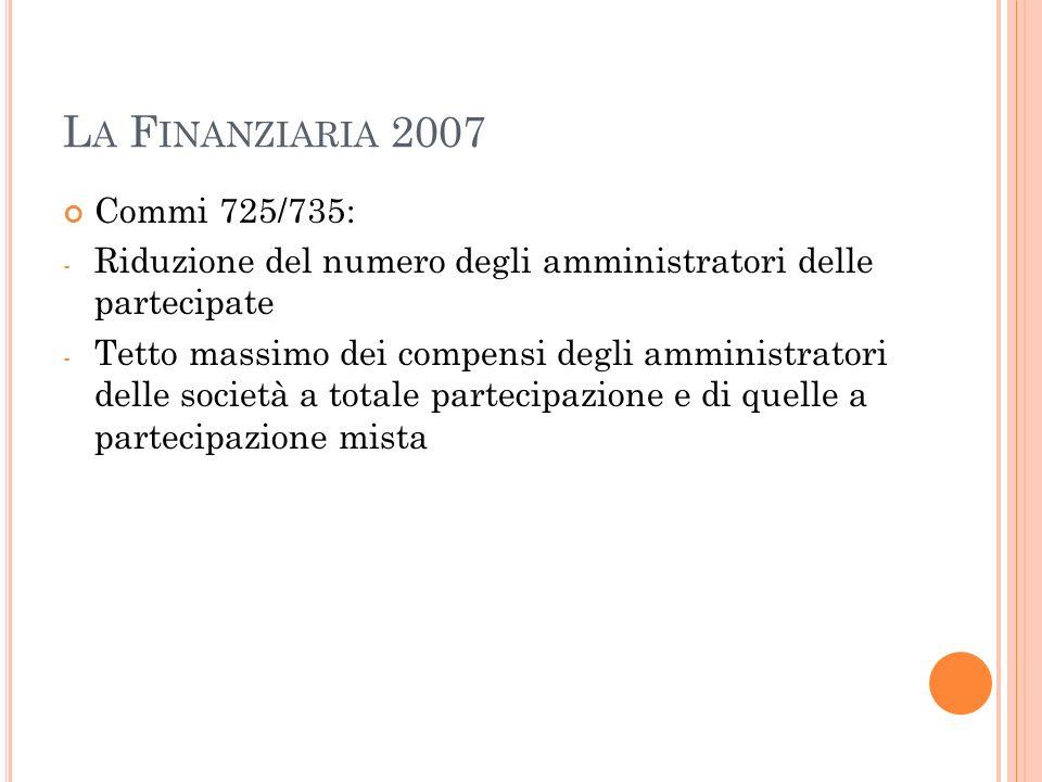 La Finanziaria 2007 Commi 725/735: